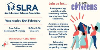 Planning our first Awareness Workshop about the hostile environment and NRPF (no recourse to public funds)